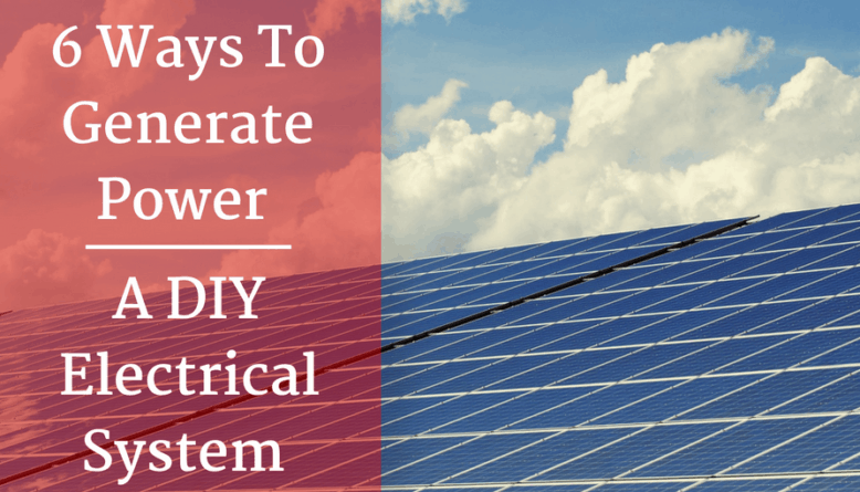 6 Ways to Generate Power - A DIY Campervan Electrical System
